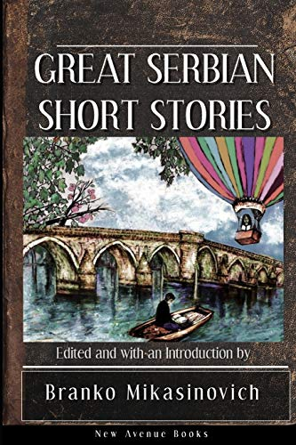 Great Serbian Short Stories