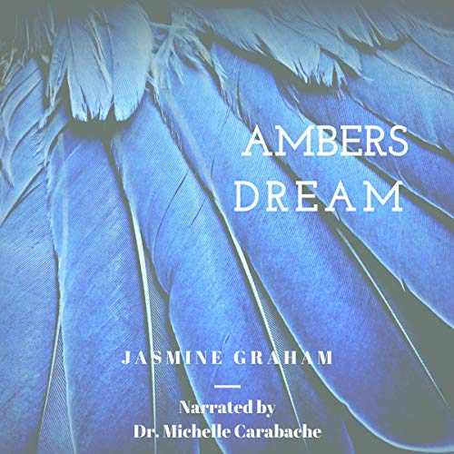 Ambers Dream: A Trilogy cover art