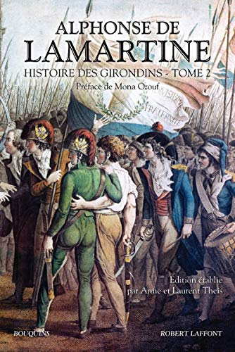 Histoire des Girondins - tome 2 (02)