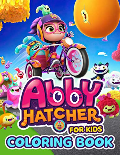 Abby Hatcher Coloring Book For Kids: An Incredible Item For