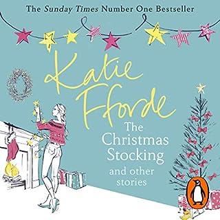 The Christmas Stocking and Other Stories                   De :                                                                                                                                 Katie Fforde                               Lu par :                                                                                                                                 Jilly Bond                      Durée : 8 h et 25 min     Pas de notations     Global 0,0