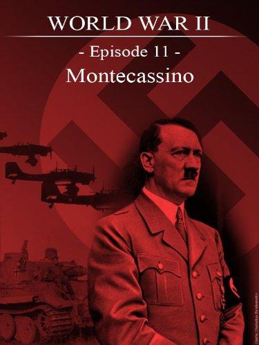 World War II - Episode 11 - Montecassino