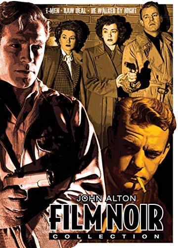 John Alton Film Noir Collection (T-Men / Raw Deal / He Walked by Night) - The ClassicFlix Restorations