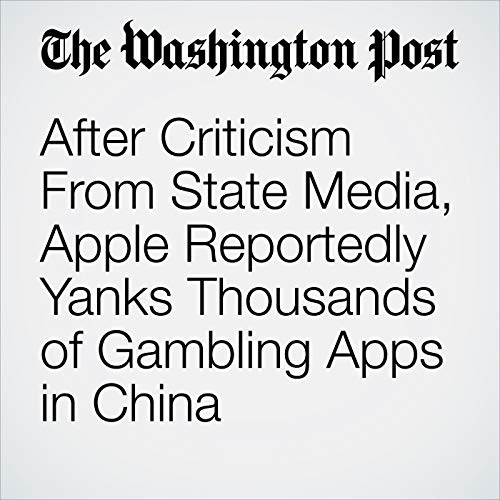 After Criticism From State Media, Apple Reportedly Yanks Thousands of Gambling Apps in China copertina