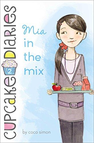 Mia in the Mix (Cupcake Diaries Book 2) (English Edition)