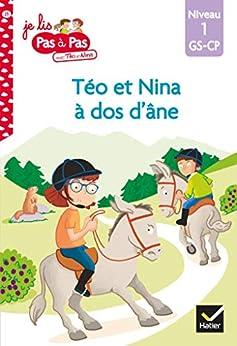 Téo et Nina GS CP Niveau 1 - Téo et Nina à dos d'âne (Premières lectures Pas à Pas) par [Isabelle Chavigny, Marie-Hélène Van Tilbeurgh]