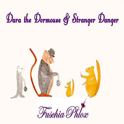Dara the Dormouse and Stranger Danger audiobook cover art