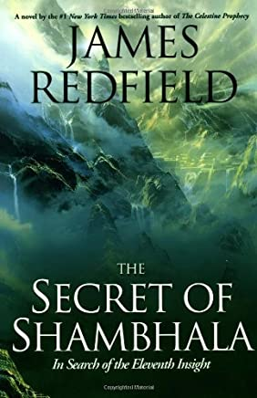 The Secret of Shambhala: In Search of the Eleventh Insight by James Redfield (1999-11-01)