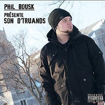 Phil Bousk présente son d'truands