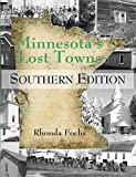 Minnesota s Lost Towns Southern Edition (4)