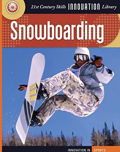 Snowboarding (21st Century Skills Innovation Library: Innovation in Sports) (English Edition) 🔥