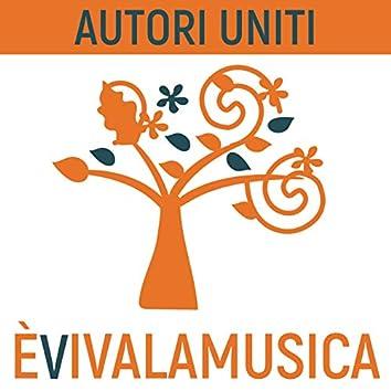 È viva la musica (Autori uniti)