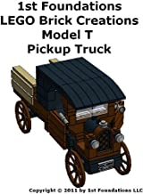 1st Foundations LEGO Brick Creations -Instructions for a Model T Pickup Truck
