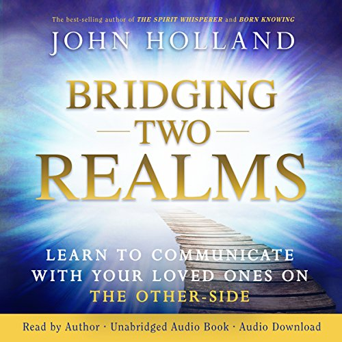 Bridging Two Realms audiobook cover art