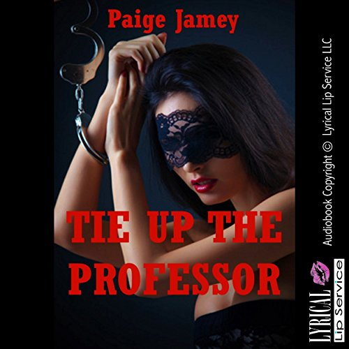 Tie Up the Professor audiobook cover art
