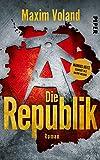 Maxim Voland: Die Republik