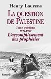 La question de Palestine, tome 3 (Divers Histoire) - Format Kindle - 32,99 €