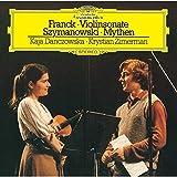 フランク:ヴァイオリン・ソナタ/シマノフスキ:神話、他