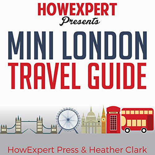 Mini London Travel Guide audiobook cover art