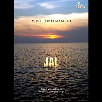 Music For Relaxation - Jal