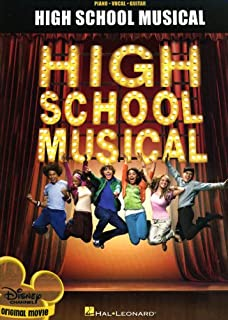 Hal Leonard High School Musical From The Hit Disney Channel Original Movie arranged for piano, vocal, and guitar (P/V/G)