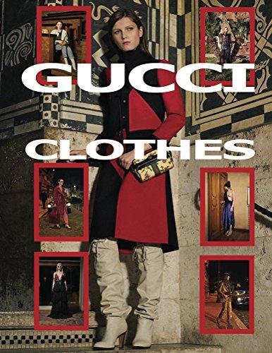 Gucci Clothes (English Edition)
