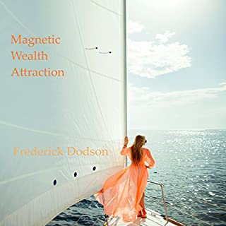 Magnetic Wealth Attraction audiobook cover art
