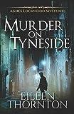 Murder on Tyneside: 1 (Agnes Lockwood Mysteries)