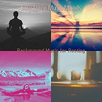 Background Music for Resting