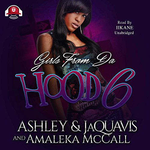 Girls from da Hood 6 audiobook cover art