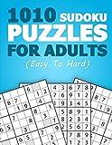 1010 SUDOKU PUZZLES FOR ADULTS: Sudoku Book - Lots Of Fun Sudoku: Beginner - Medium - Hard (Easy to Hard)