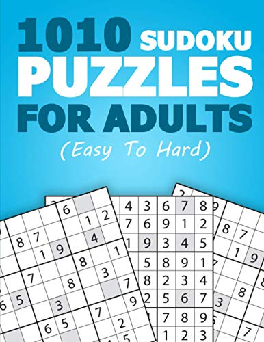 Compare Textbook Prices for 1010 SUDOKU PUZZLES FOR ADULTS: Sudoku Book - Lots Of Fun Sudoku: Beginner - Medium - Hard Easy to Hard  ISBN 9798727060452 by Grindle, Michael