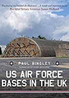 US Air Force Bases in the UK
