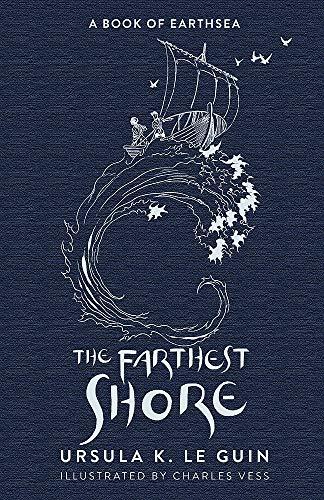 The Farthest Shore: The Third Book of Earthsea (The Earthsea Quartet)