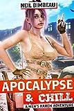 Apocalypse & Chill: A Men's Harem Adventure (The Broken World Book 1) (English Edition)