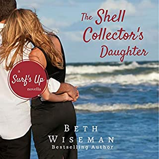 The Shell Collector's Daughter: A Surf's Up Romance Novella audiobook cover art