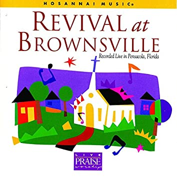 Revival At Brownsville (Recorded Live In Pensacola; Florida)