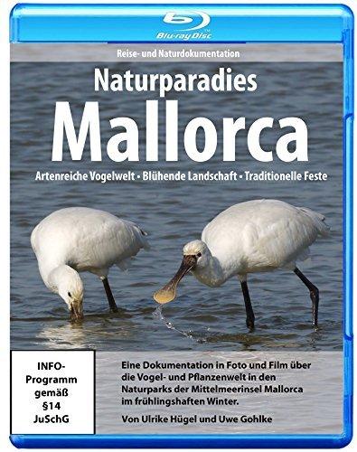 Naturparadies Mallorca - Artenreiche Vogelwelt. Blühende Landschaft. Traditionelle Feste.