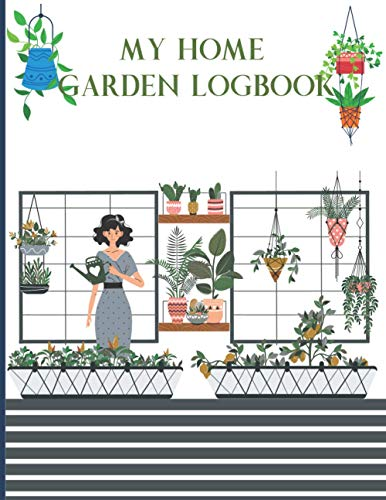 My Home Garden Log Book: Gardening Journal Organize | Gardening To-Do Lists...