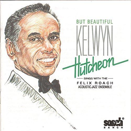 Kelwyn Hutcheon & The Felix Roach Acoustic Jazz Ensemble