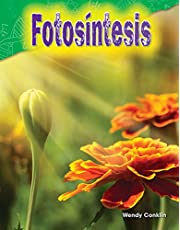 Fotosíntesis (Photosynthesis) (Science Readers: Content and Literacy)