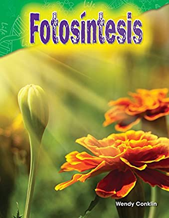 Fotosíntesis (Photosynthesis) (Spanish Version) (Science Readers: Content and Literacy)