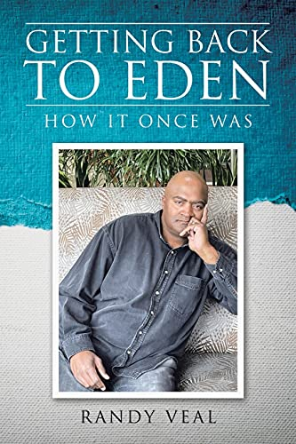 Getting Back to Eden: How It Once Was