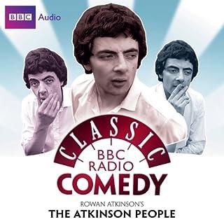 Classic BBC Radio Comedy: Rowan Atkinson's The Atkinson People Titelbild