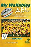 My Wallabies ABC: An A-Z book of Australian Rugby Union for kids (English Edition)