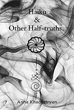 Haiku & Other Half-truths...