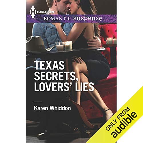 Texas Secrets, Lovers' Lies audiobook cover art