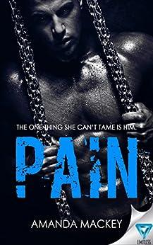 Pain by [Amanda Mackey]