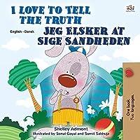 I Love to Tell the Truth (English Danish Bilingual Book for Kids) (English Danish Bilingual Collection)