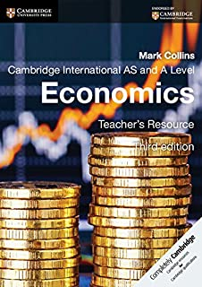 Cambridge International AS and A Level Economics Teacher's Resource CD-ROM